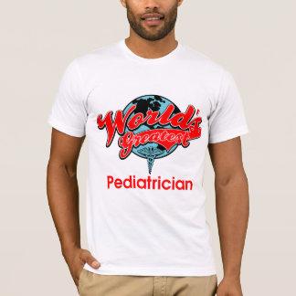 World's Greatest Pediatrician T-Shirt