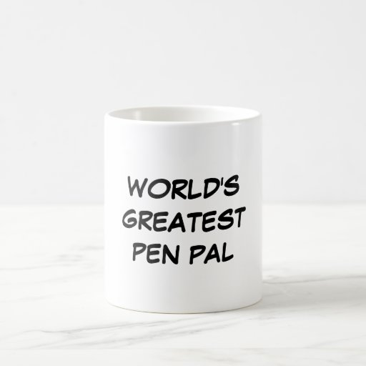 """World's Greatest Pen Pal"" Mug"