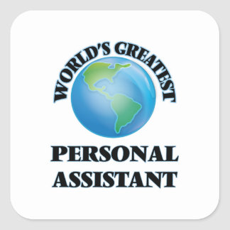 World's Greatest Personal Assistant Square Sticker