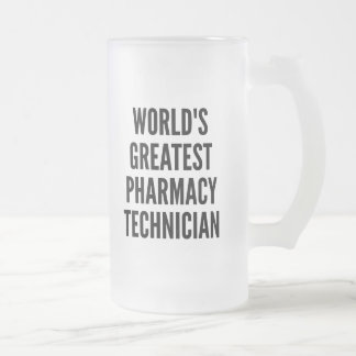 Worlds Greatest Pharmacy Technician Frosted Glass Beer Mug