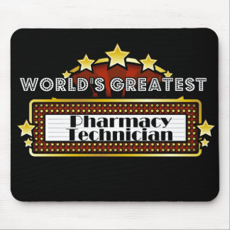 World's Greatest Pharmacy Technician Mouse Pad