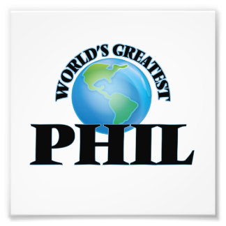 World's Greatest Phil Photographic Print