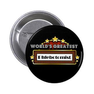 World's Greatest Phlebotomist Button