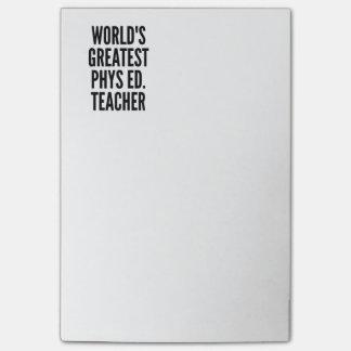 Worlds Greatest Phys Ed Teacher Post-it Notes