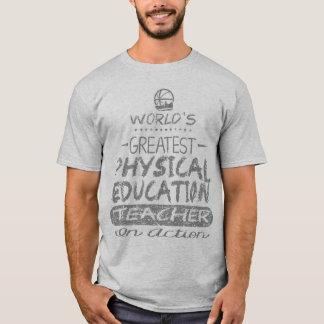 World's Greatest Physical Education PE Teacher T-Shirt