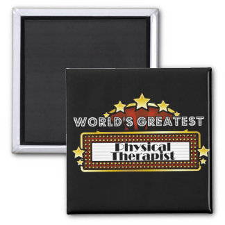 World's Greatest Physical Therapist 2 Inch Square Magnet