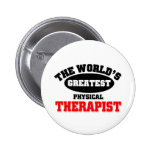 World's Greatest Physical Therapist 2 Inch Round Button