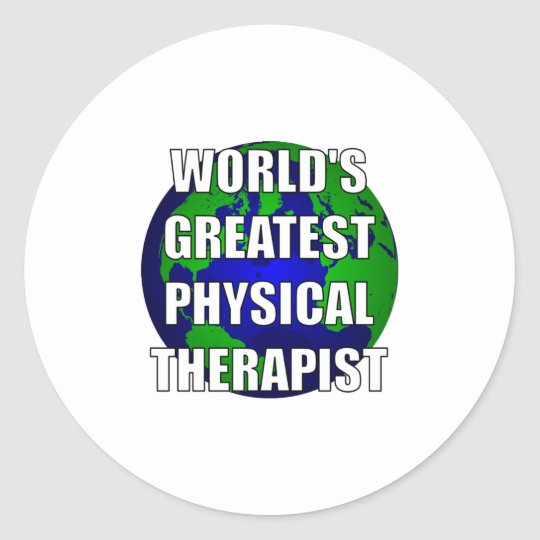 World's Greatest Physical Therapist Classic Round Sticker