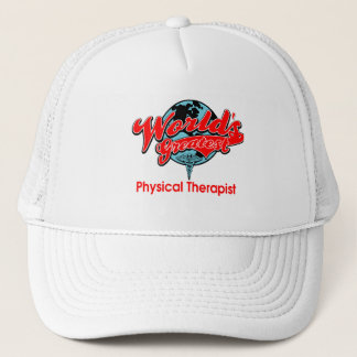 World's Greatest Physical Therapist Trucker Hat