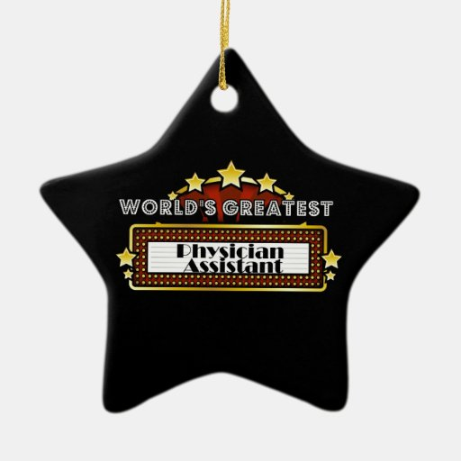 World's Greatest Physician Assistant Christmas Tree Ornaments