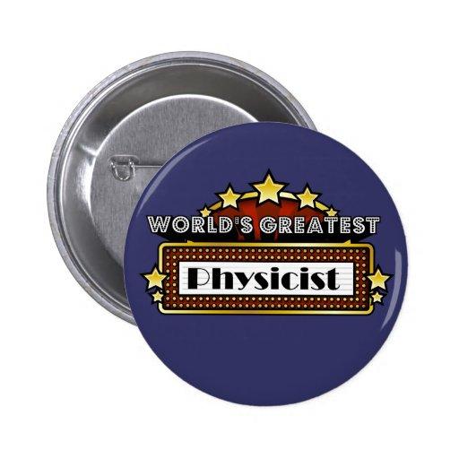 World's Greatest Physicist Pinback Button