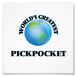 World's Greatest Pickpocket Photo Print