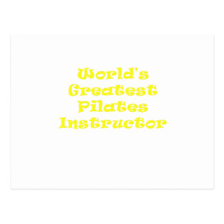 Worlds Greatest Pilates Instructor Postcard