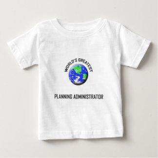 World's Greatest Planning Administrator Tee Shirts