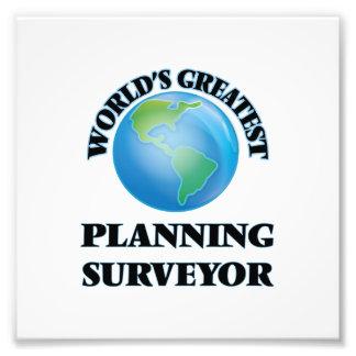 World's Greatest Planning Surveyor Art Photo