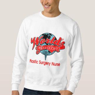 World's Greatest Plastic Surgery Nurse Sweatshirt