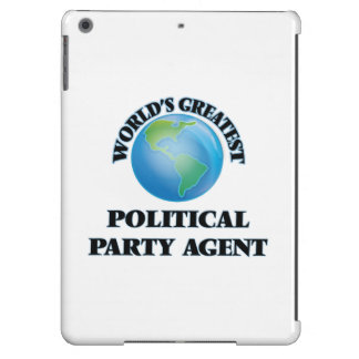World's Greatest Political Party Agent iPad Air Covers