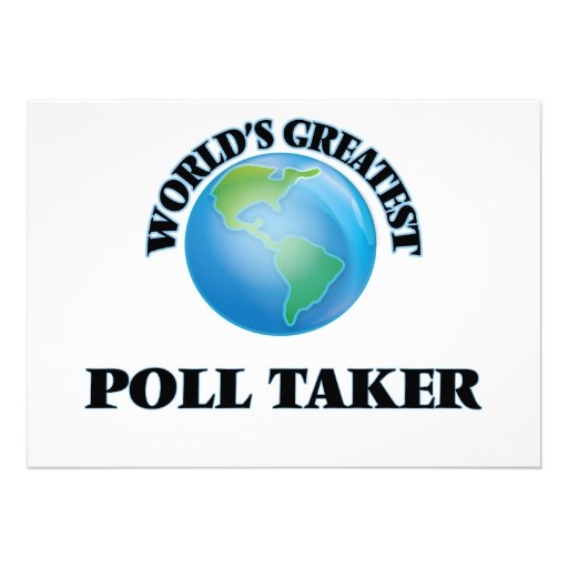 World's Greatest Poll Taker Personalized Invitation