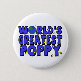 World's Greatest Poppy Pinback Button