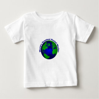 World's Greatest Postal Worker Baby T-Shirt