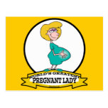 WORLDS GREATEST PREGNANT LADY CARTOON POST CARD