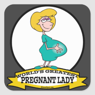 WORLDS GREATEST PREGNANT LADY CARTOON SQUARE STICKER