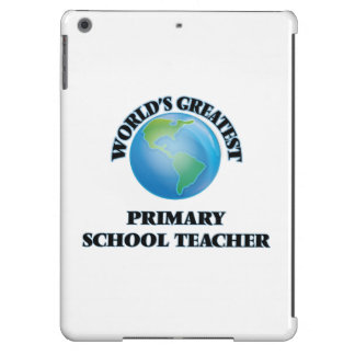 World's Greatest Primary School Teacher iPad Air Case