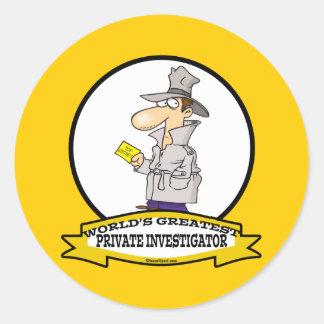WORLDS GREATEST PRIVATE INVESTIGATOR MEN CARTOON CLASSIC ROUND STICKER