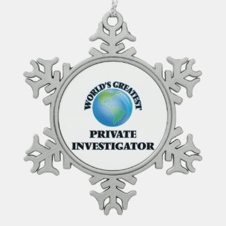 World's Greatest Private Investigator Snowflake Pewter Christmas Ornament