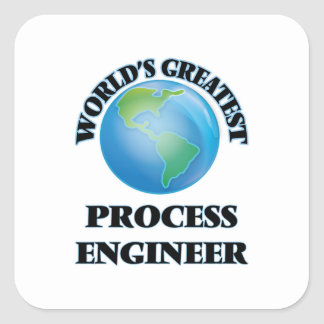 World's Greatest Process Engineer Square Stickers