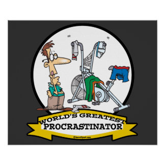 WORLDS GREATEST PROCRASTINATOR MEN CARTOON POSTER