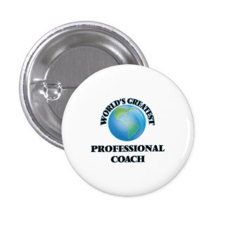 World's Greatest Professional Coach Pinback Buttons
