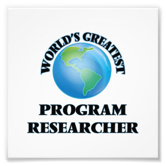 World's Greatest Program Researcher Photo Art
