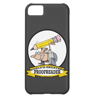 WORLDS GREATEST PROOFREADER CARTOON CASE FOR iPhone 5C