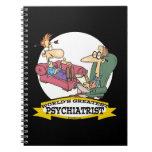 WORLDS GREATEST PSYCHIATRIST CARTOON SPIRAL NOTE BOOK