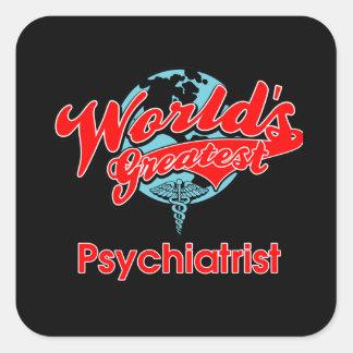 World's Greatest Psychiatrist Square Sticker