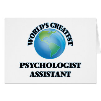 World's Greatest Psychologist Assistant Greeting Card