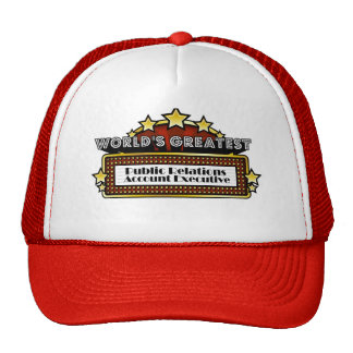 Worlds Greatest Public Relations Account Executive Hat