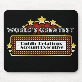 Worlds Greatest Public Relations Account Executive Mouse Pads