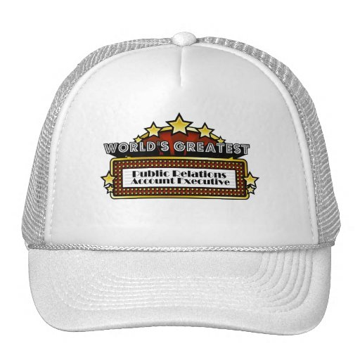 Worlds Greatest Public Relations Account Executive Trucker Hat