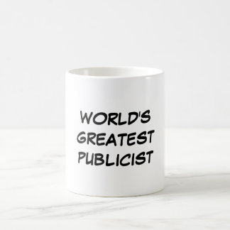 """World's Greatest Publicist"" Mug"