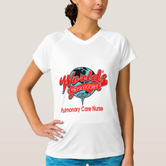World's Greatest Pulmonary Care Nurse T-Shirt