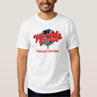 World's Greatest Pulmonary Care Nurse Tee Shirt