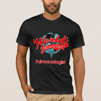 World's Greatest Pulmonologist T-Shirt