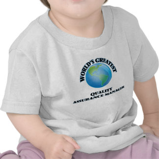 World's Greatest Quality Assurance Manager T Shirts