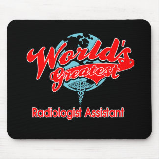 World's Greatest Radiologist Assistant Mouse Pad