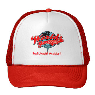 World's Greatest Radiologist Assistant Trucker Hat