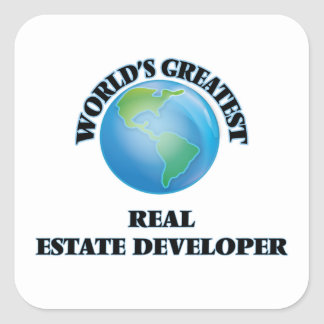 World's Greatest Real Estate Developer Stickers