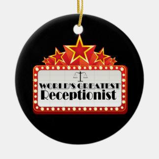 World's Greatest Receptionist Ceramic Ornament