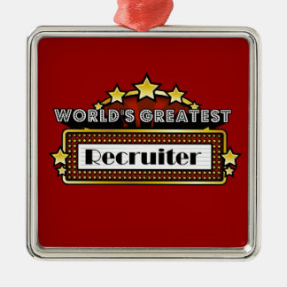 World's Greatest Recruiter Metal Ornament